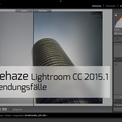 Lightroom 2015.1 CC Dehaze Dunst